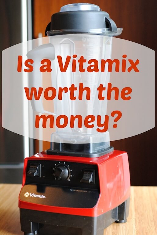 Is-a-vitamix-worth-the-money.